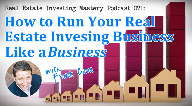 Frank Cava - Real Estate Investing Podcast