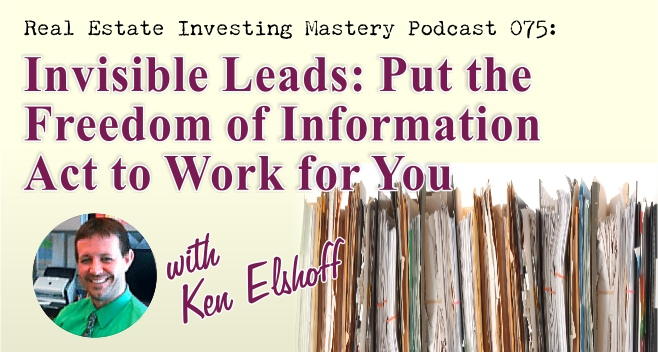 Real Estate Investing Mastery Podcast 075- Ken Elshoff