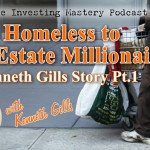 Ken Gills - Real Estate Investing Podcast