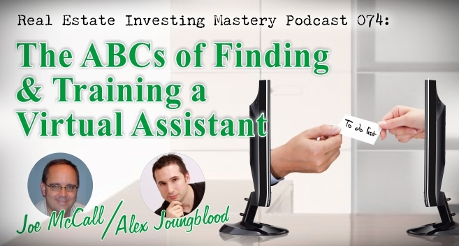 Real Estate Investing Mastery Podcast 074- QandA Virtual Assistants 2