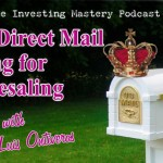 085 » How Direct Mail is King for Wholesaling » Luis Ontiveros