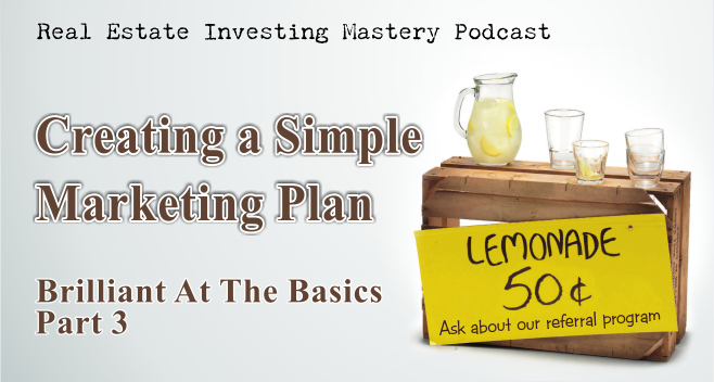 REIM---Creating-a-Simple-Marketing-Plan---Brilliant-At-The-Basics-Part-3-New