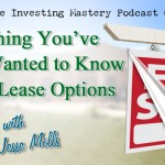 093 » Everything You've Ever Wanted to Know about Lease Options » Jesse Mills