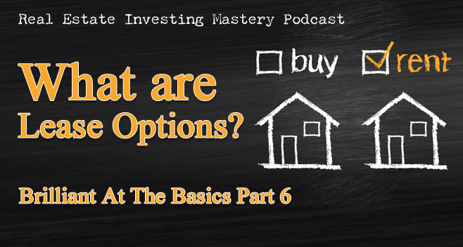 Brilliant at the Basics 6 - What are lease options
