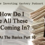 Brilliant at the Basics 10 - Help - How Do I Handle All These Leads Coming In