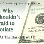 Brilliant at the Basics Part 12 (Video): Here's Why You Shouldn't Be Afraid to Renegotiate » Peter Vekselman