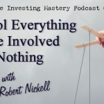 098 » Control Everything and Be Involved with Nothing » Robert Nickell