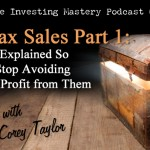 099 » REI Tax Sales Part 1 – Mysteries Explained So You Can Stop Avoiding Them and Start Profiting » Corey Taylor