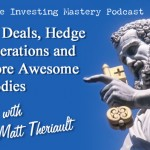 101 » Turnkey Deals, Hedge Fund Operations and Tons More Awesome REI Goodies » Matt Theriault