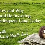Here's How and Why You Should Be Investing in Tax-Delinquent Land Today » Jack and Michelle Bosch