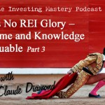 110 Audio » No Guts No REI Glory – Your Time and Knowledge Are Valuable » Claude Diamond