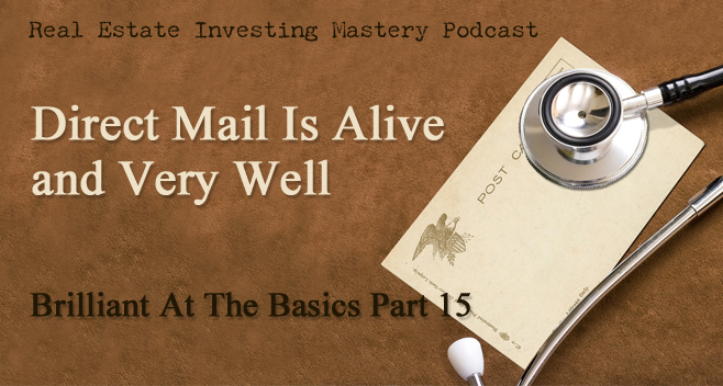 Brilliant at the Basics 15 - Direct Mail is Alive and Very Well