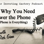 116 » Part 2: Why You Need To Answer the Phone (Hint – The Phone Is Everything) » Rick Ginn