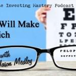 (Video) 117 » Focus Will Make You Rich » Jason Medley