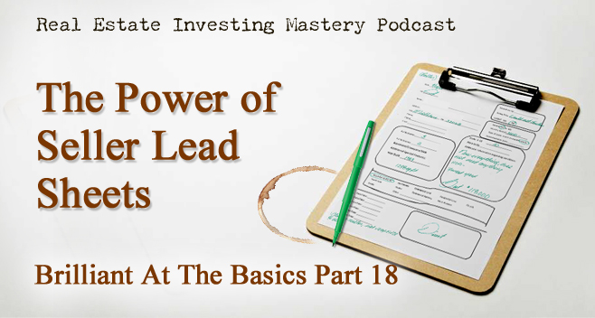 Brilliant at the Basics 18 - Seller Lead Sheets