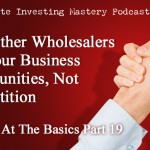 (Video) Brilliant at the Basics Part 19: Why Other Wholesalers Are Your Business Opportunities, Not Competition » Peter Vekselman