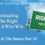 (Audio) Co-Wholesaling Done The Right Way Is A Win/Win » Brilliant at the Basics Part 20