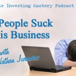 131 » Why People Suck At This Business » Nathan Jurewicz
