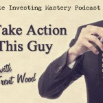 137 [AUDIO] » Just Take Action Like This Guy » Trent Wood
