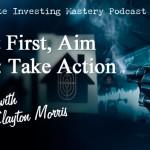 138 » Shoot First, Aim Later: Take Action » Clayton Morris
