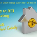 141 » The Key to REI Is Marketing  » David Corbaley
