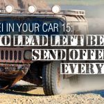 REI In Your Car 15: No Lead Left Behind: Send Offers to Every Lead