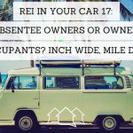REI In Your Car 17: Absentee Owners or Owner Occupants? Inch Wide, Mile Deep