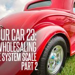 REI In Your Car 23: Virtual Wholesaling Simple System Scale: Part 2
