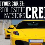 REI In Your Car 33: The Real Estate Investors Creed
