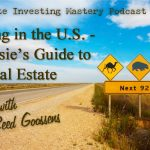 145 » Investing in the U.S. – An Aussie's Guide to U.S. Real Estate » Reed Goossens