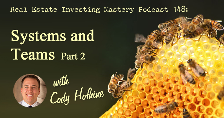 148 » Systems And Teams » Cody Hofhine Part 2
