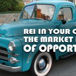 REI In Your Car 43: The Market Is Full of Opportunity