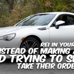 REI In Your Car 47: Instead of Making a Meal and Trying to Sell It, Take Their Order First