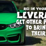 REI In Your Car 48: Leverage: Get Other People to Bring You Their Deals