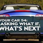 REI In Your Car 54: Stop Asking What If, Ask What's Next