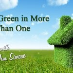 Going Green in More Ways Than One » Jim Simcoe