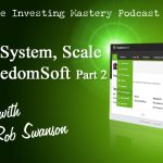 150 (Video) » Simple, System, Scale with FreedomSoft » Rob Swanson Part 2