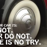 REI In Your Car 75: Try Not. Do or Do Not. There Is No Try
