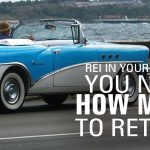REI In Your Car 77: You Need How Much to Retire?!