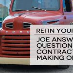 REI In Your Car 83: Joe Answers the Question about Contracts and Making Offers