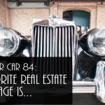 REI In Your Car 84: My Favorite Real Estate Brokerage Is…