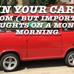 REI In Your Car 114: Random (But Important) Thoughts on a Monday Morning