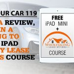 REI In Your Car 119: Leave a Review, Enter in a Drawing to Win An iPad with My Lease Options Course