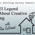 169 » The REI Legend Talks about Creative Investing » Ron LeGrand