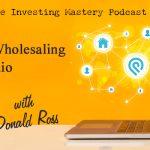 171 » Virtual Wholesaling with Podio » Donald Ross