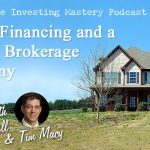 173 » Owner Financing and a Special Brokerage Company » Mike Powell & Tim Macy