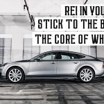 REI In Your Car 162: Stick to the Basics, to the Core of Who You Are