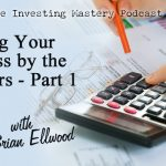 179 » Running Your Business by the Numbers » Brian Ellwood Part 1