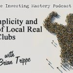 181 » The Simplicity and Power of Local Real Estate Clubs » Brian Trippe