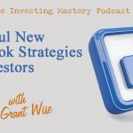 182 » Powerful New Facebook Strategies for Investors » Grant Wise